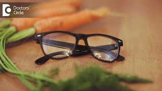 Is there food to improve Eyesight? - Dr. Sirish Nelivigi