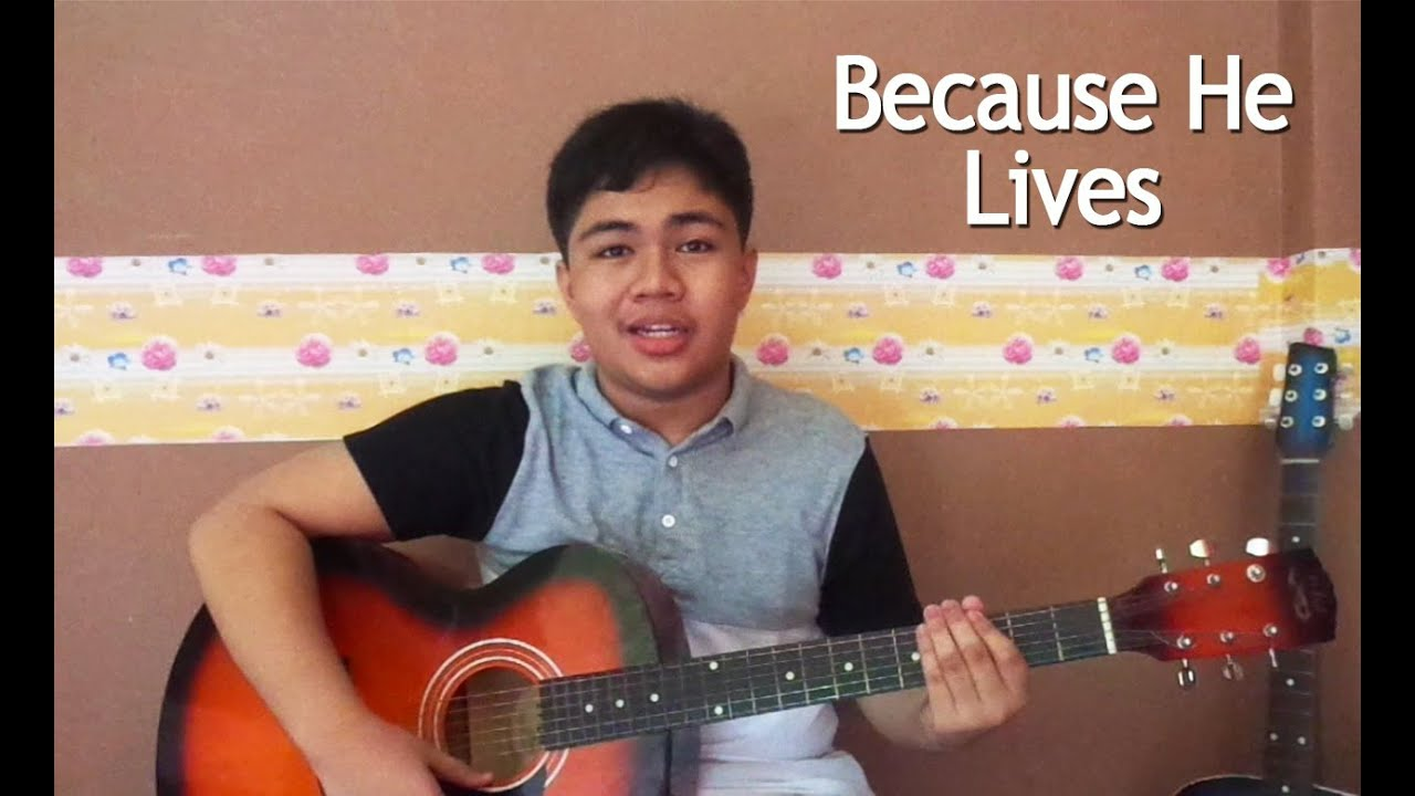 Because He Lives Acoustic Gospel Song With Guitar Chords Tutorial