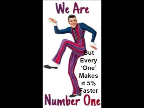 We Are Number One, But Every 'One' Makes It 5% Faster