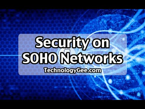 Security on SOHO Networks | CompTIA A+ 220-1002 | 2.10