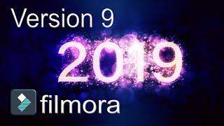 Filmora 9   The Brand NEW Filmora for 2019!