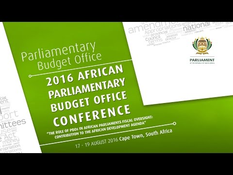 2016 AFRICAN PARLIAMENTARY BUDGET OFFICE CONFERENCE: Day 1