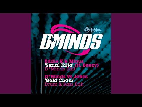 Serial Killer (Feat. Beezy) (D*Minds Remix)