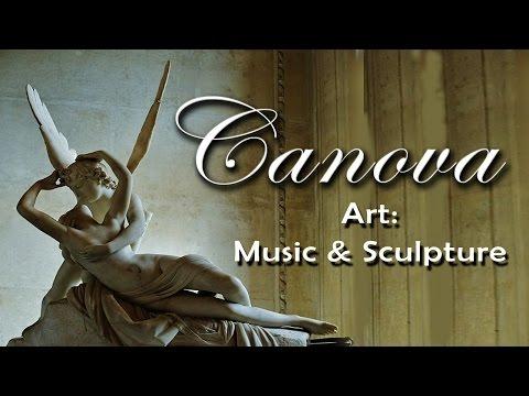 Art: Music & Sculpture  -  Antonio Canova on Corelli Mendelssohn Gluck Vivaldi Chopin