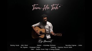 Tum Ho Toh | cover by O.P Hemant | Unplugged | Rock On | Tribute To Farhan Akhtar