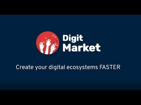 DigitMarket - create your digital ecosystems FASTER