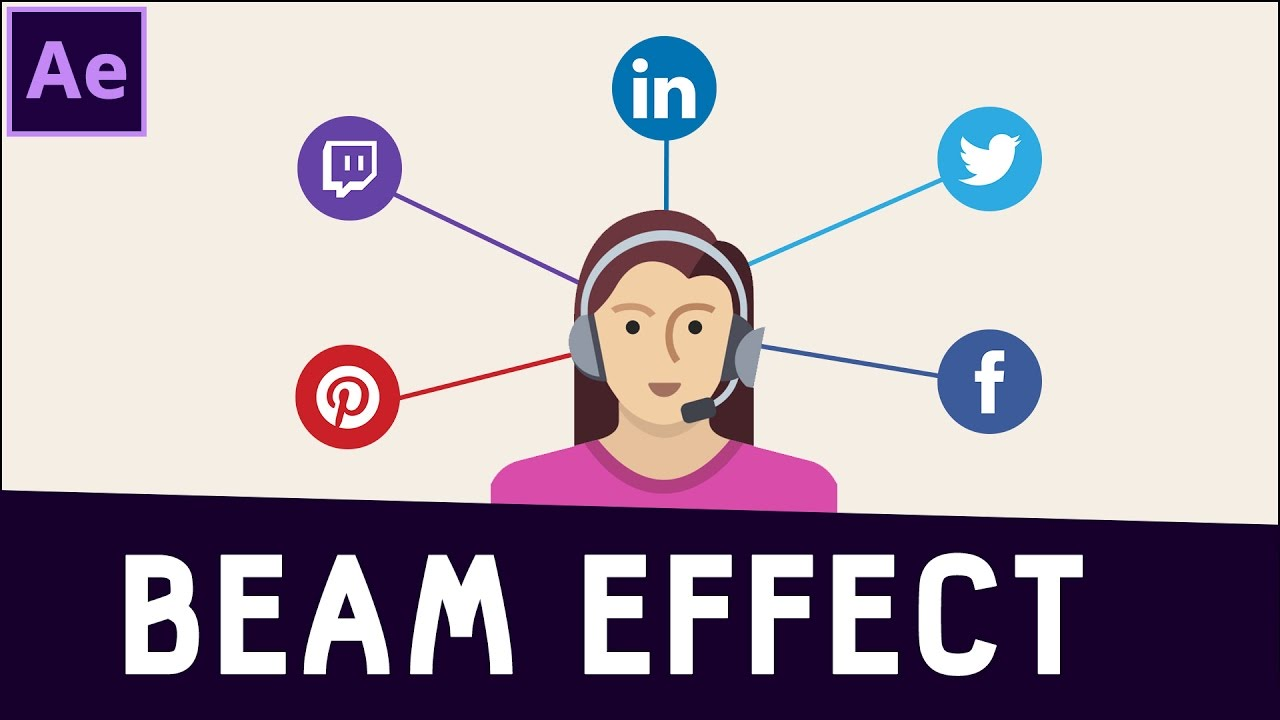 Tutorial 06: Beam Effect in After Effects ✔