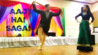 vuclip Aaj Hai Sagai | Bollywood Sangeet Performance | April 2017