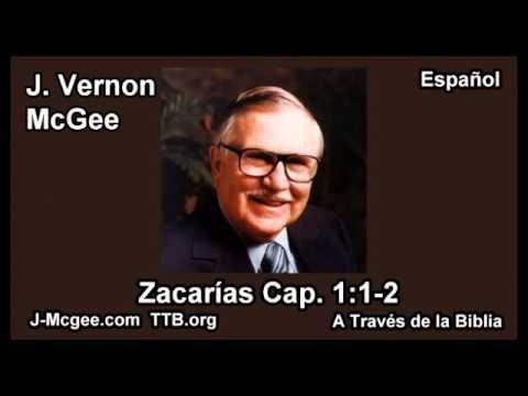 38 Zacarias 01:01-02 - J Vernon Mcgee - a Traves de la Biblia
