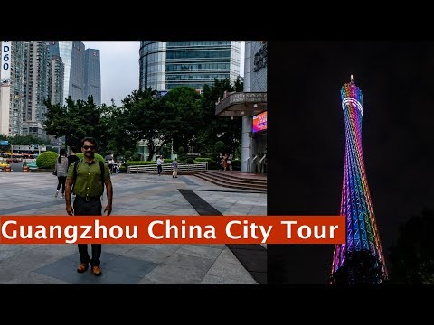 Guangzhou City Tour - Canton Tower, Malls, Shopping - China Travel Vlog