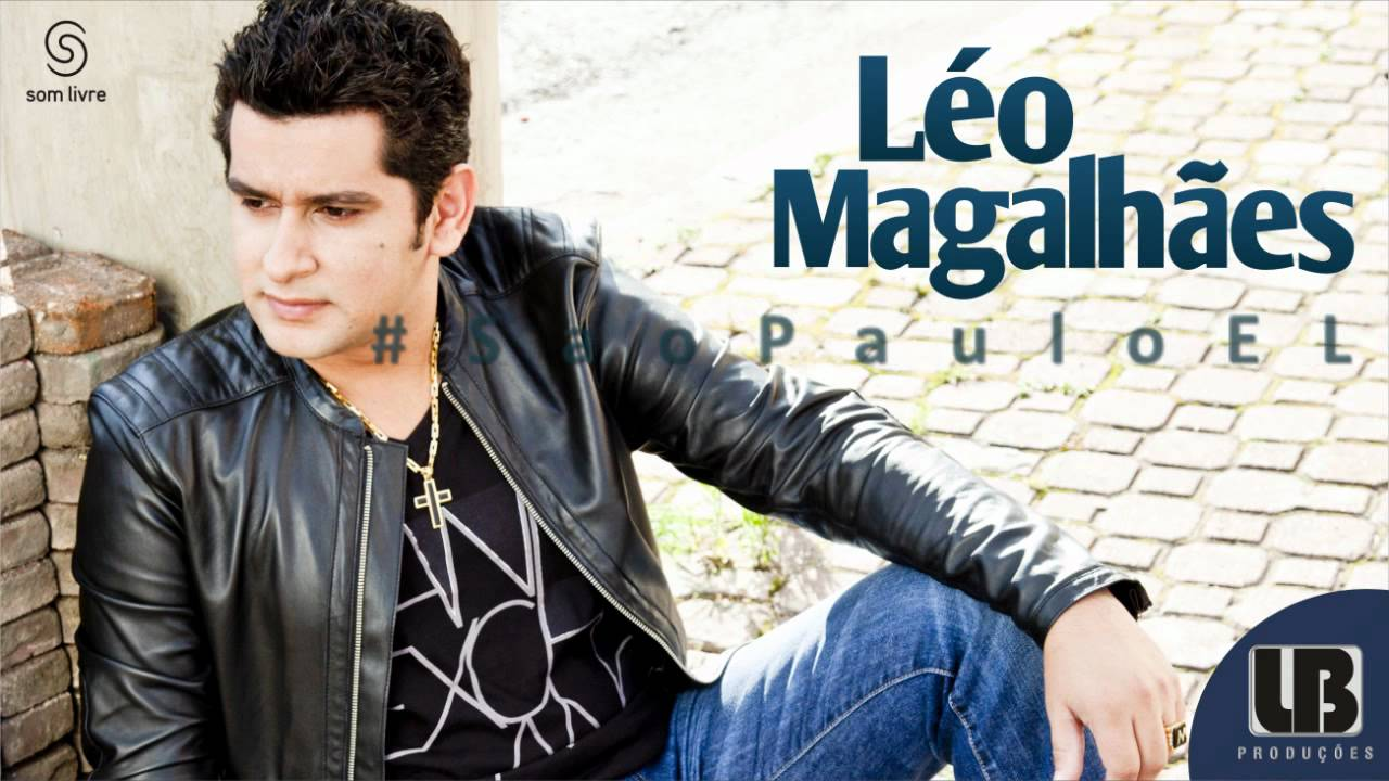 Sao Paulo E Longe Leo Magalhaes Oficial Youtube