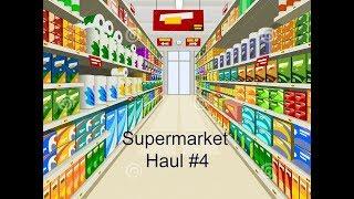 SUPERMARKET HAUL #4