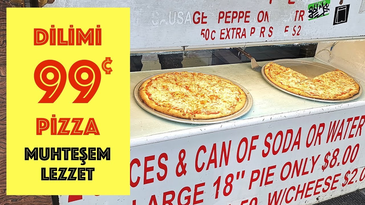 Dilimi 99 Cents Pizzay Denedim Muhteem Lezzet