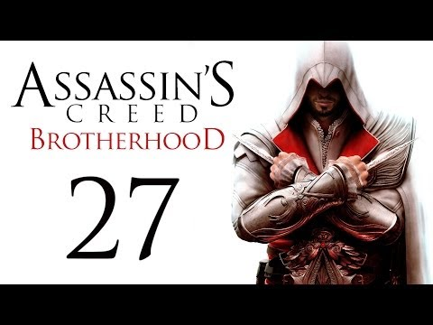 Прохождение Assassins Creed Brotherhood