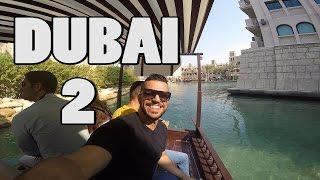DUBAI VLOG PART 2 BURJ AL ARAB MADINAT JUMEIRAH