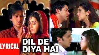 Dil De Diya Hai Lyrical Video | Masti | Anand Raj Anand | Vivek Oberoi,Amrita,Ritesh Deshmukh,Genila