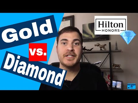 Hilton Honors Gold Vs Diamond Status (2019)