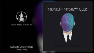 Midnight Mystery Club - Orange County