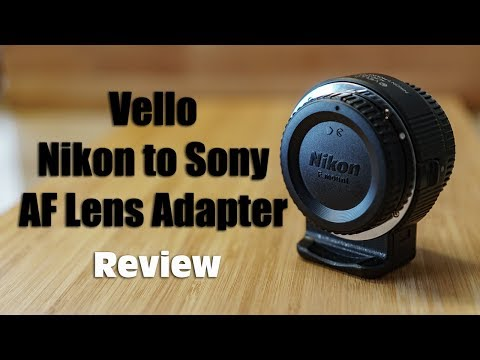 Vello Nikon F Mount to Sony E-Mount AF Lens Adapter - YouTube