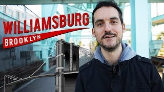 Williamsburg, Brooklyn- 10 BEST Things To Do (NYC Travel Guide) !?