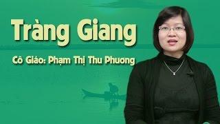 Tràng giang - Tiết 1 - Cô Phạm Thị Thu Phương