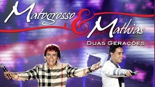 Matogrosso & Mathias - Duas Gerações (DVD Oficial)