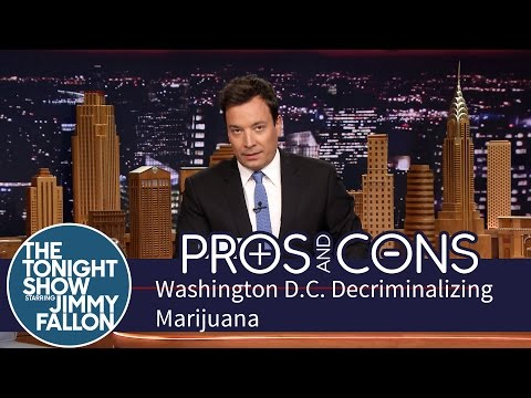 Pros and Cons: Washington D.C. Decriminalizing Marijuana - The Tonight Show Starring Jimmy Fallon  - vRi2-bdK0Qg -
