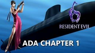 Resident Evil 6 - Ada: Chapter 1