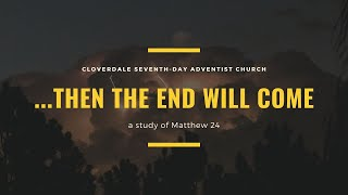 """""""Then the End Will Come"""" Pastor Marlon Seifert - Sep, 11 2021"""