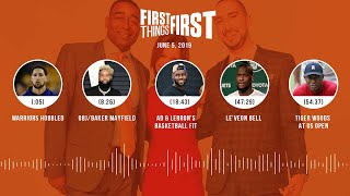 First Things First audio podcast (6.5.19) Cris Carter, Nick Wright, Jenna Wolfe | FIRST THINGS FIRST