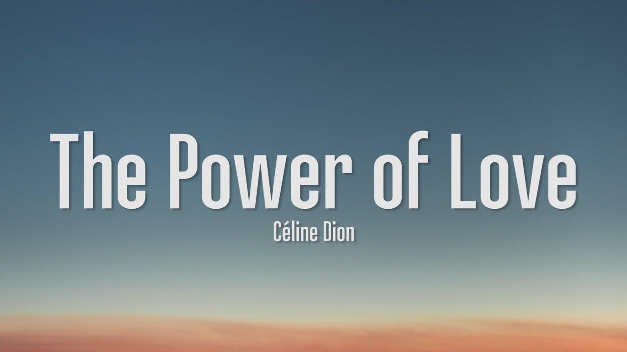 Download Céline Dion - The Power Of Love (Lyrics)