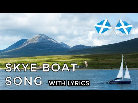 ♫ Scottish Music - Skye Boat Song (VOCAL) ♫
