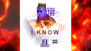 KvnG TaT - I Know - June 2020
