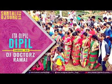 New Santali DJ Remix Song 2018 | Ita Dipil Dipil (Kalpana Hansda) Remix - DJ Doctorz Ramai