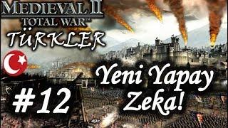 Yeni Yapay Zeka! | Medieval 2 Total War | Modlu - Türkler - Bölüm 12