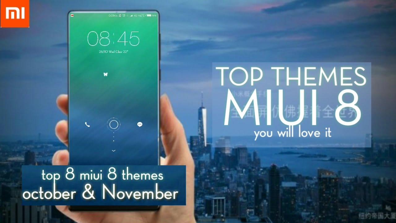 Top 8 MIUI 8 themes |November 2016