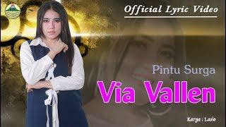 Keabadian Cinta - Via Vallen (OM. Sera)  |  Lyric   #music
