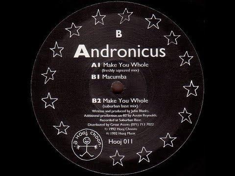 Andronicus   Make You Whole Freshly Sqeezed Mix