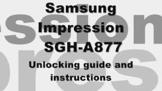 Gambar cover How to Unlock Samsung Impression SGH-A877 Instructions for At&t ATT Cingular Sim free Code