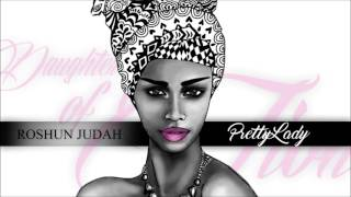 Pretty Lady Daughter of Zion - by Roshun Judah  (Hebrew Israelite Music)