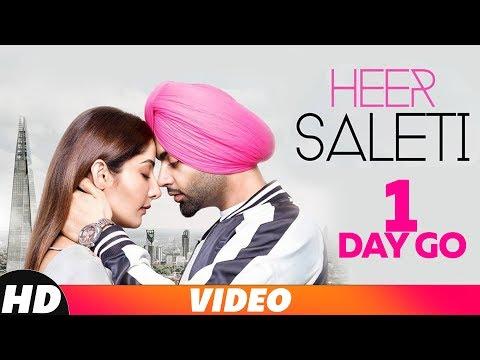 1 Day To Go| Heer Saleti | Jordan Sandhu | Sonia Maan | Bunty Bains | Releasing On 7 Nov 2018