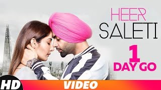 1 Day To Go  | Heer Saleti | Jordan Sandhu | Sonia Maan | Bunty Bains | Releasing On 7 Nov 2018