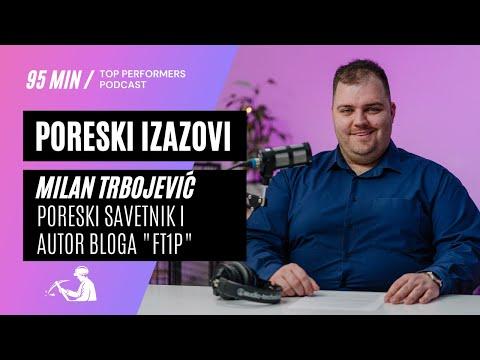 Poreski izazovi - Milan Trbojević, poreski savetnik i autor bloga FT1P - Top Performers podcast E07