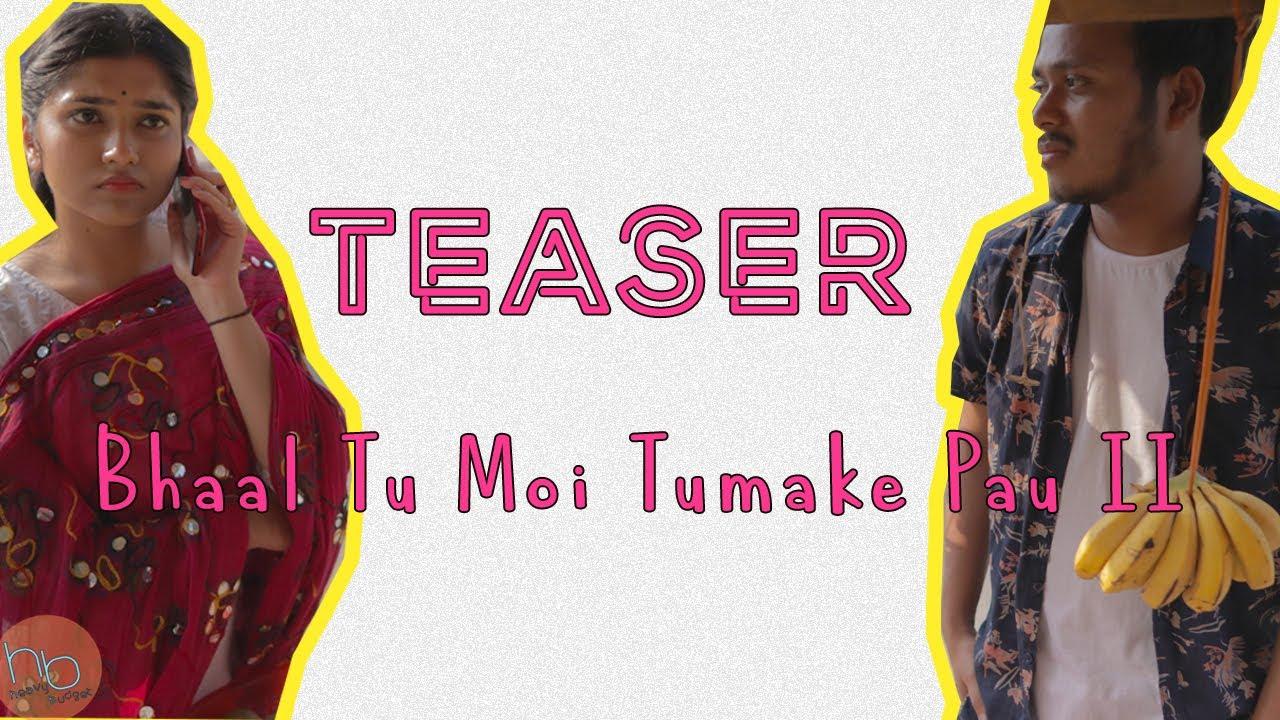Bhaal Tu Moi Tumake Pau Part II Teaser   Heavy Budget   Zeroth Drama