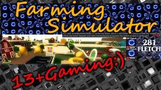 2MinuteMooch - ROBLOX- Farming Simulator