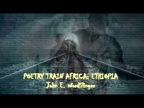 Poetry E Train Poetry Train Africa: Ethiopia