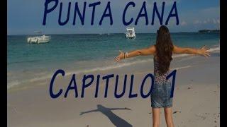 Punta cana Capítulo 1. Llegada al paraíso.
