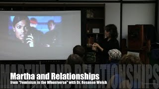 Martha and Relationships from Doctor Who: Feminism in the Whoniverse with Dr. Rosanne Welch