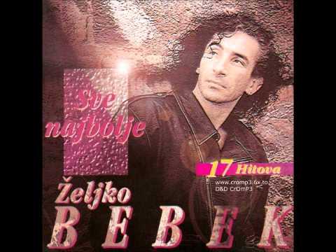 Zeljko Bebek - S drugim moja draga spava (lyrics)