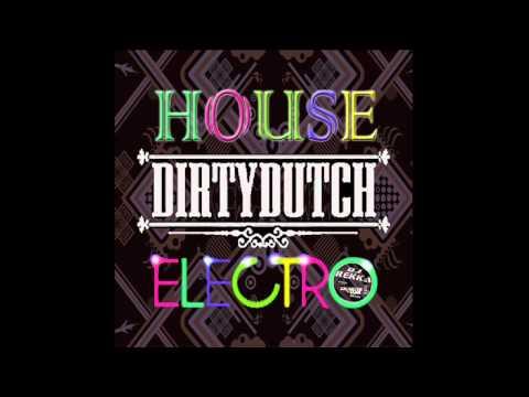 "Dirty Dutch House & Electro House Music - Mayo ""2014"" ´´Dj Nemesis´´ (May 2014) ""TRACKLIST"""